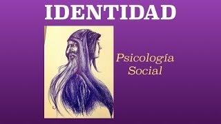 Identidad - Psicología Social