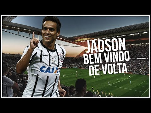 Jadson ► Welcome Back To Corinthians