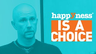Happyness is a Choice Story