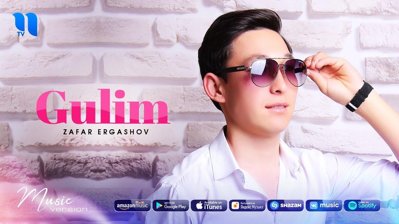 Zafar Ergashov - Gulim | Зафар Эргашов - Гулим (music version)