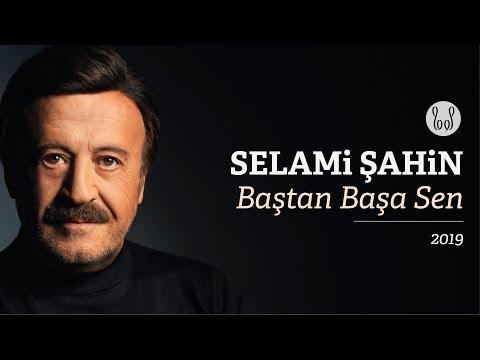 Selami Şahin - Baştan Başa Sen (Official Audio)