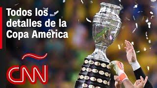Conoce todos los detalles de la Copa América 2021