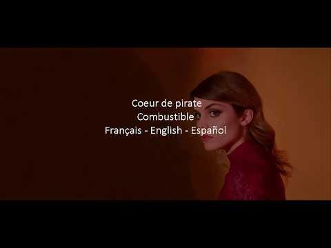 Combustible   Coeur de pirate (Sub Français, Sub English, Sub Español)
