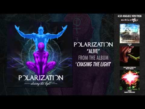 "Polarization ""Alive"""