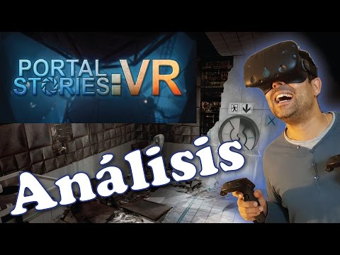 Portal Stories VR - Análisis - HTC Vive
