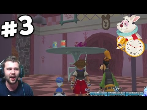 Final Fantasy Peasant Plays Kingdom Hearts 1.5 Remix: Pt. 3- Alice in Wonderland