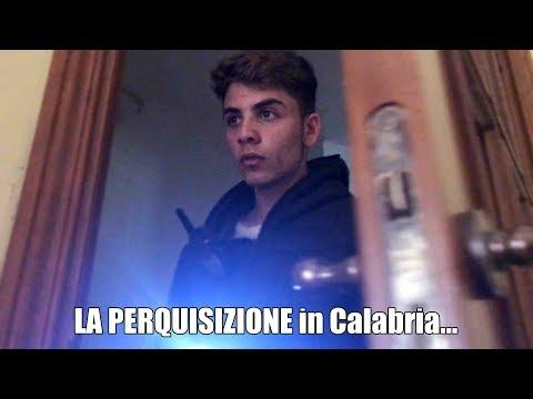 LA PERQUISIZIONE in Calabria...