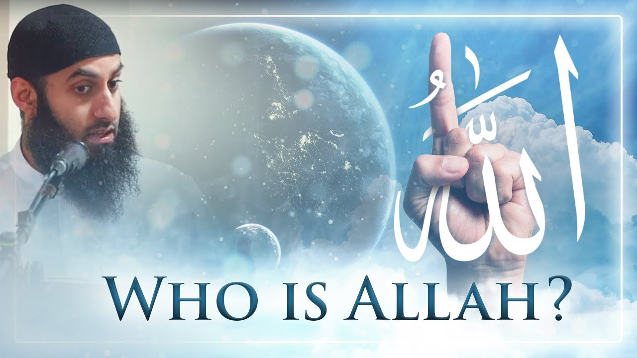 Who Is Allah? [MUST WATCH]