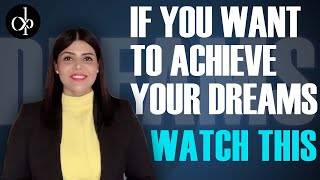 If You Want To Achieve Your Dreams Faster WATCH THIS!