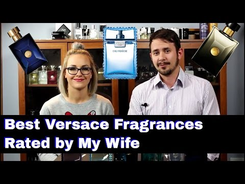 Best  Sexiest Versace Fragrances Chosen by My Wife