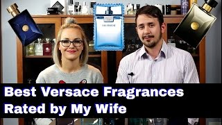 Video Best / Sexiest Versace Fragrances Chosen by My Wife download MP3, 3GP, MP4, WEBM, AVI, FLV November 2017