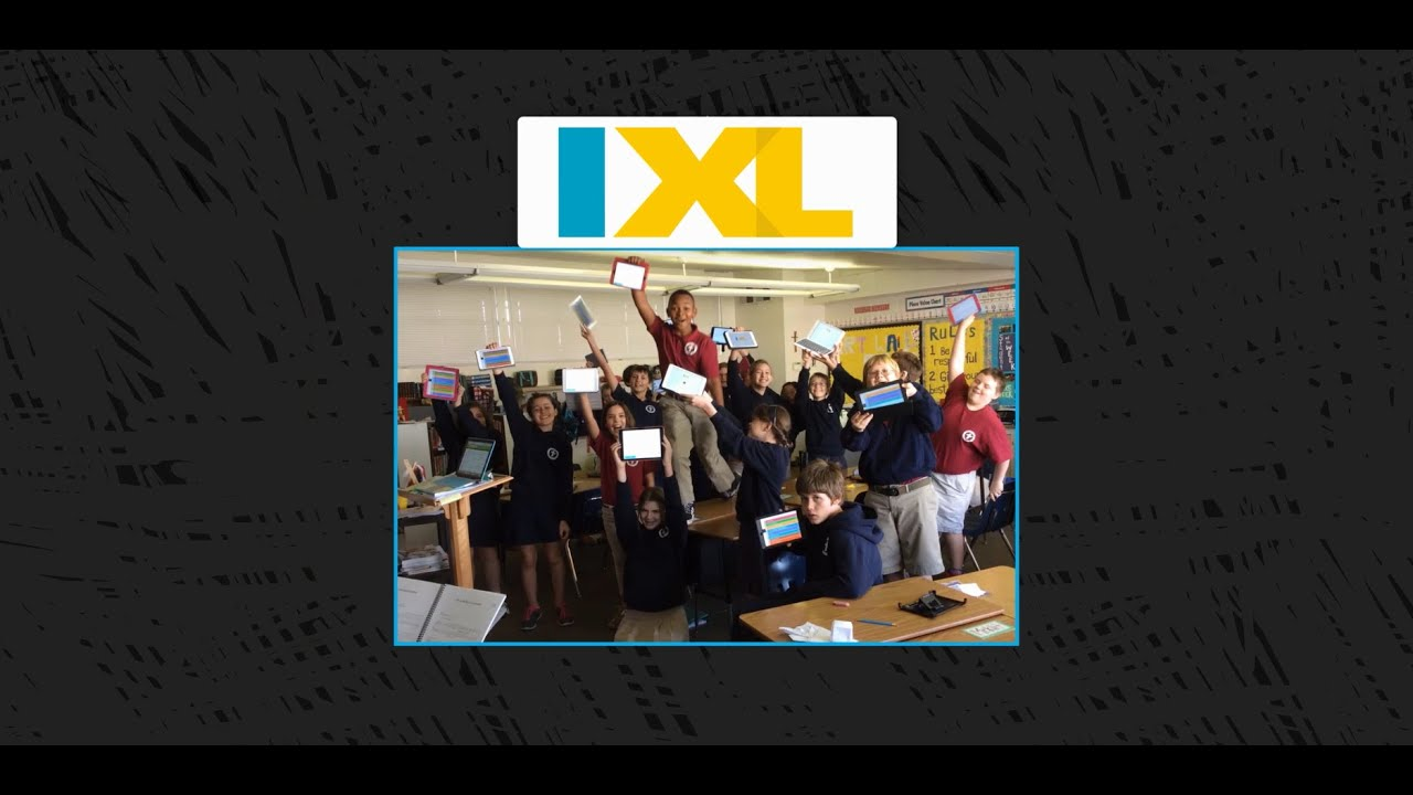 IXL for Schools: Content you need. A learning experience students ...
