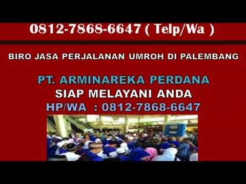 0812-7868-6647 (HP/WA), Biro Jasa Perjalanan Umroh di Palembang