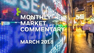 E*TRADE Monthly Market Commentary | March 2018
