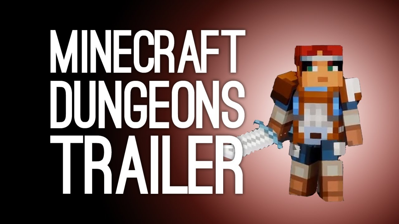New Minecraft Dungeons Trailer Reveals Gameplay and More