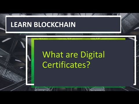 How Digital Certificates are used In Blockchain?