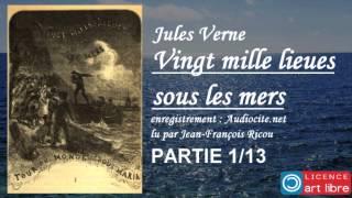 Livre audio complet : Vingt mille lieues sous les mers - Partie 1/13