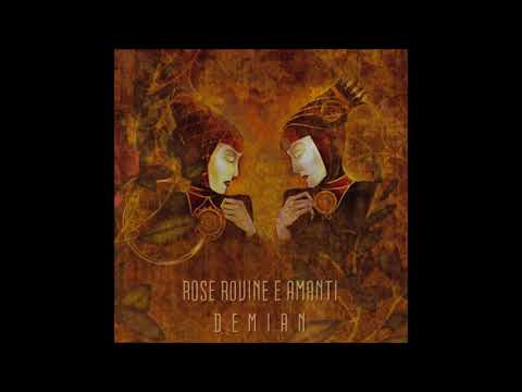 Rose Rovine E Amanti - Demian [Full Album] thumb