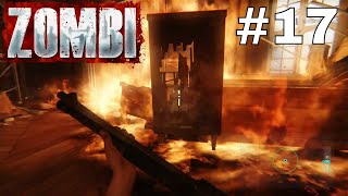 ZOMBI [Part #17] - SO MUCH FIRE!