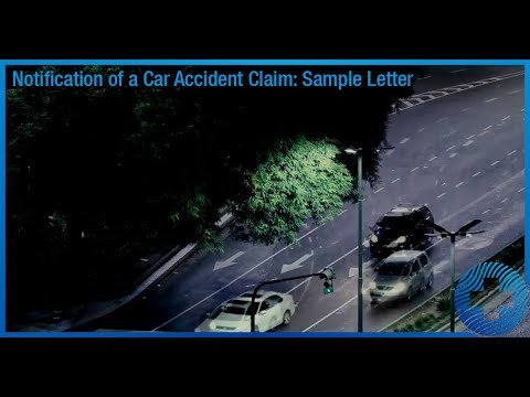 Notification Of A Car Accident Claim: Sample Letter