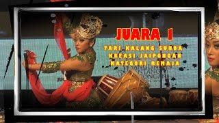 Tari Kalang Sunda Sanglingan Bentang Jaipongan JUGALA RAYA 2016