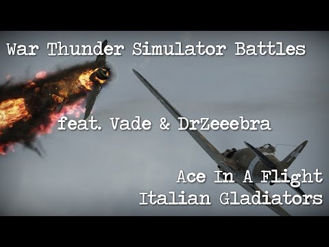 War Thunder - Simulator Battle - Italian Gladiators (Ace In A Flight)