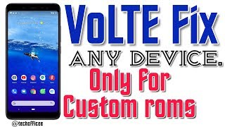 Volte Fix For Custom Rom