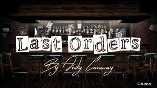 Last Orders - Andy Conway