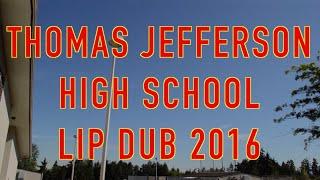 TJHS Lip Dub 2016