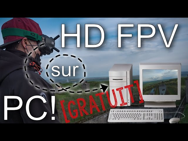 Tuto | B3YOND DJI HD FPV Out sur PC et tablette Windows et GRATUIT !