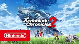 Xenoblade Chronicles 2 - Launch Trailer (Nintendo Switch)