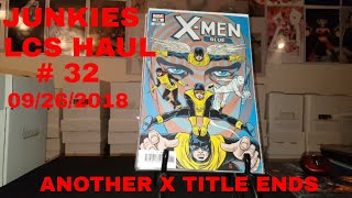JUNKIES WEEKLY LCS COMIC BOOK HAUL #32   ! ANOTHER X TITLE ENDS.