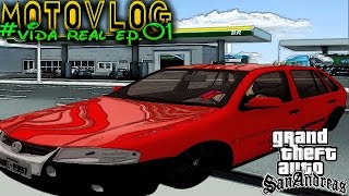 Gta Sa /Vida Real Ep.01 - CarroVlog Festa no Posto/Gol G4 Rally _)