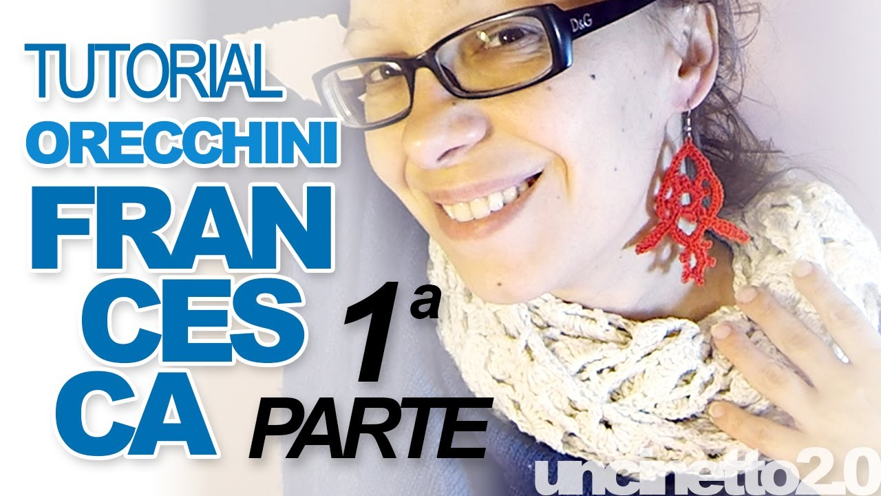 Tutorial Orecchini Uncinetto Francesca Crochet Earrings 1