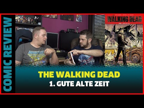THE WALKING DEAD GUTE ALTE ZEIT COMIC REVIEW SOFTCOVER VERSION