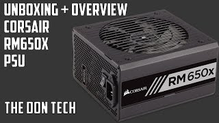 Unboxing and Overview of the Corsair RM650x Power Supply - The Don Tech