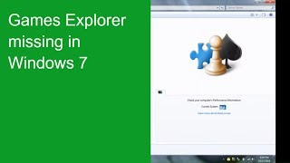 Games Explorer Empty In Windows 7 - Solution