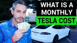 Monthly & Annual Cost of Owning a Tesla | How to Afford a Tesla, Video #2