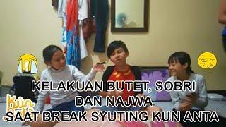 Kun Anta - Butet, Sobri dan Najwa Ngapa Yak?