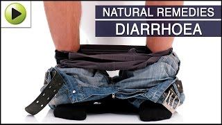 Diarrhea (Diarrhoea)- Natural Ayurvedic Home Remedies