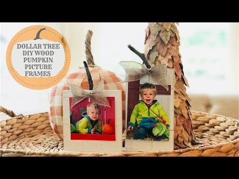 DOLLAR TREE DIY WOOD PUMPKIN PICTURE FRAMES|EASY FALL DECOR 2018|COLLAB WITH KRISTEN KAY