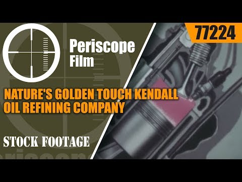 NATURE'S GOLDEN TOUCH KENDALL OIL REFINING COMPANY 77224