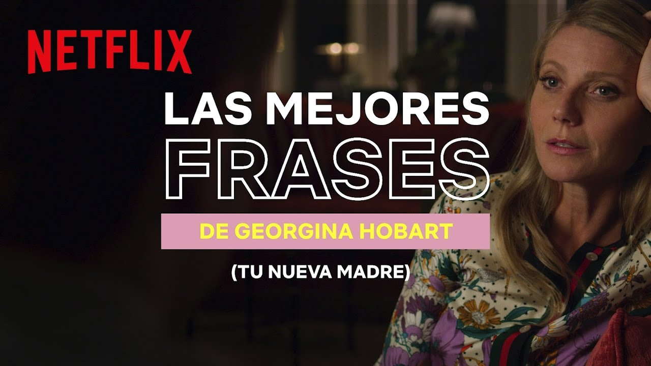 Las Mejores Frases De Georgina Hobart Tu Nueva Madre The Politician Netflix España