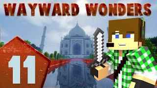 Minecraft Wayward Wonders E11