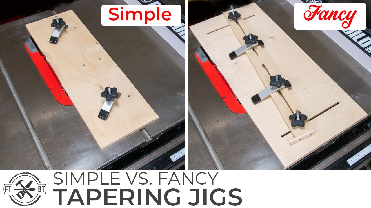 SIMPLE or FANCY Taper Jig for a Table Saw   How to Build