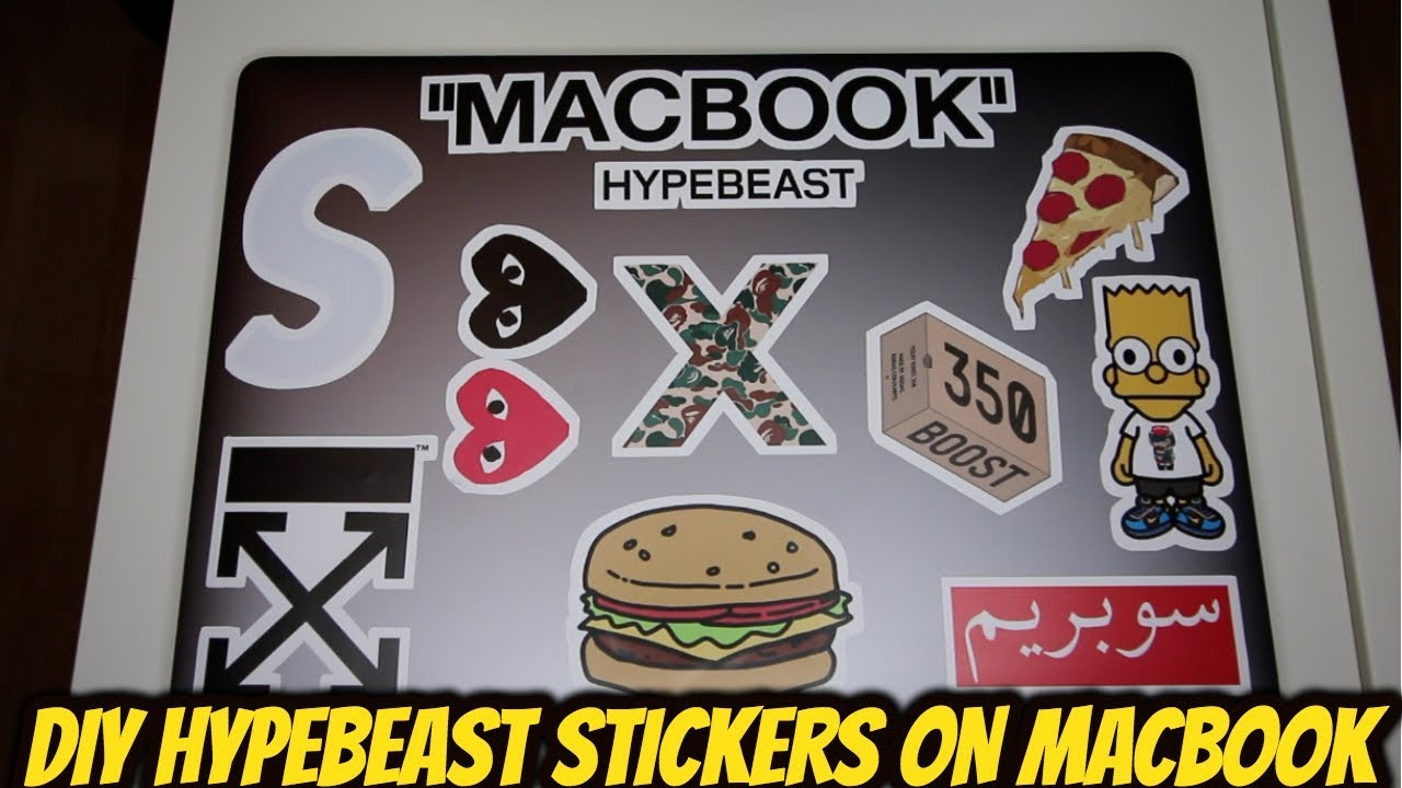 How to decorate your macbook hypebeast style
