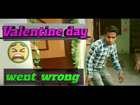 Valentine Day Went Wrong