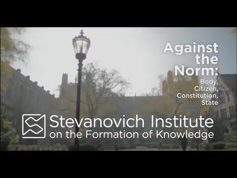 UChicago Discovery Series | Against the Norm: Body, Citizen, Constitution, State