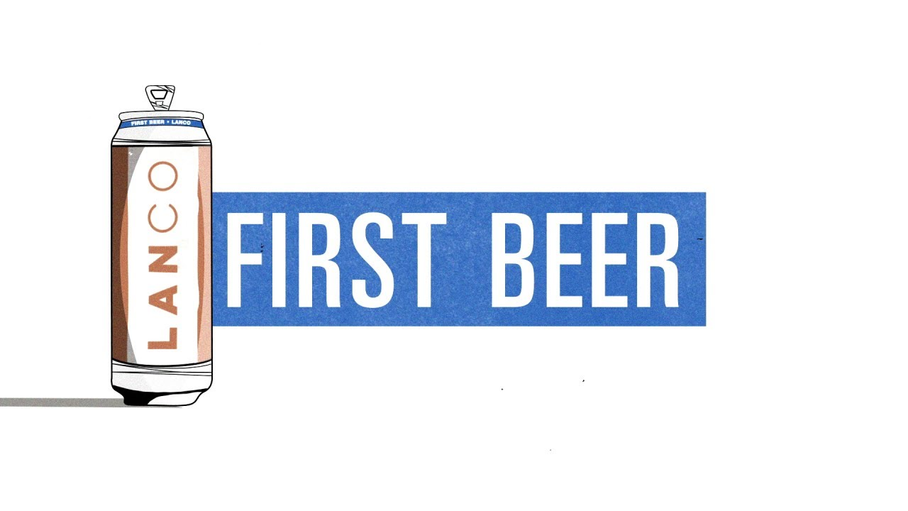 LANCO - First Beer (Lyric Video)
