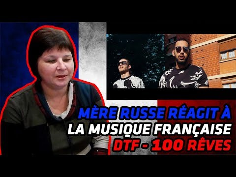 RUSSIAN MOM REACTS TO FRENCH MUSIC | DTF - 100 Rêves [Clip Officiel] | REACTION